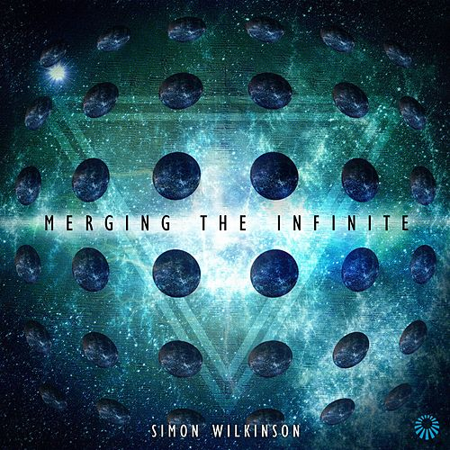 Merging the Infinite by Simon Wilkinson