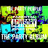 The Party Album by The Party People