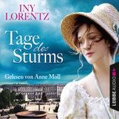 Tage des Sturms (Gekürzt) von Iny Lorentz