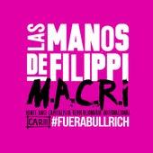 M.A.C.R.I - Capitulo 3 - #fuerabullrich de Las manos de Filippi