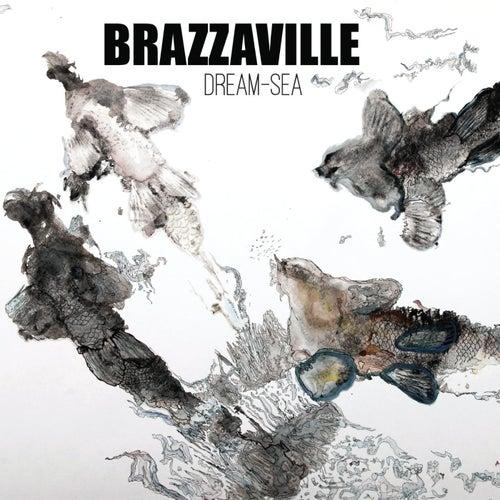 Dream Sea by Brazzaville