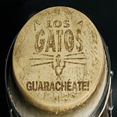 Guarachéate! de Los Gatos