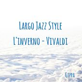 Largo Jazz Style (After Vivaldi's