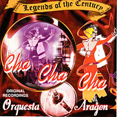 Legends of the Century by Orquesta Aragon