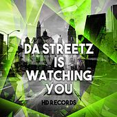 Da Streetz Is Watching You by Various Artists