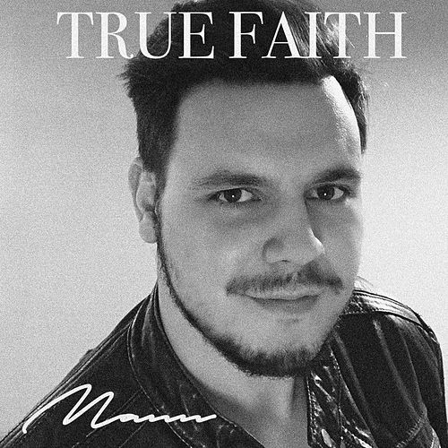 True Faith von Mann
