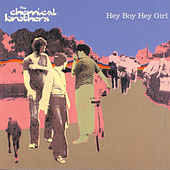 Hey Boy Hey Girl von The Chemical Brothers