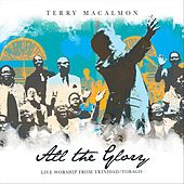 All the Glory (Live) de Terry MacAlmon