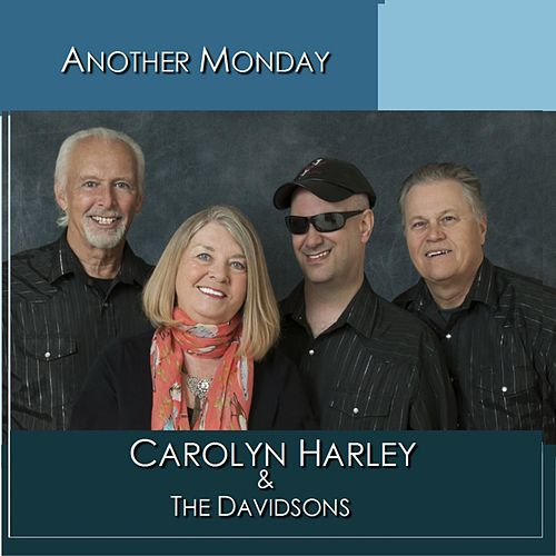 Another Monday by Carolyn Harley