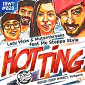 Hot Ting (feat. Mc Steppa Style) by Lady Waks