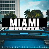 Miami: Bounce 2018 - EP by Various Artists