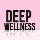 Deep Wellness by Various Artists