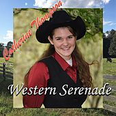 Western Serenade by Catherine Thompson
