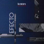 Efecto by Furacero