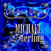 Bedtime Stories by Michael Sterling