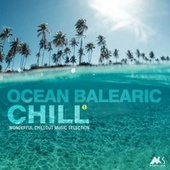 Ocean Balearic Chill Vol.1 (Wonderful Chillout Music Selection) de Various Artists