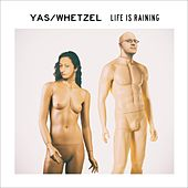 Life Is Raining (Instrumentals) by Yas