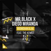 Boomshakalak von MR.BLACK and Diego Miranda