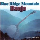 Blue Ridge Mountain Banjo by Various Artists