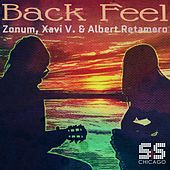 Back Feel de Zonum, Xavi V, Albert Retamero
