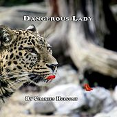 Dangerous Lady by Charles Holcomb