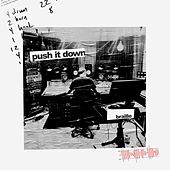 Push It Down by Braille