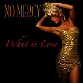 What Is Love? (as made famous by Haddaway) de No Mercy