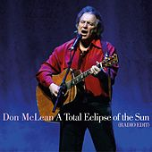 A Total Eclipse of the Sun (Radio Edit) de Don McLean
