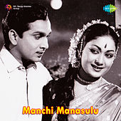 Manchi Manasulu (Original Motion Picture Soundtrack) de Various Artists