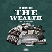 The Wealth by Oh Romeo