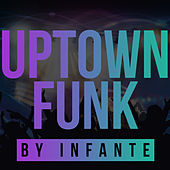 Uptown Funk (Cover) by Infante Rock