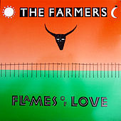 Flames Of Love de The Farmers