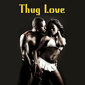 Thug Love de Various Artists