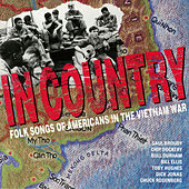 In Country - Folk Songs Of Americans In The Vietnam War by Various Artists