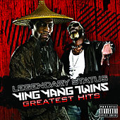 Legendary Status: Ying Yang Twins Greatest Hits by Ying Yang Twins