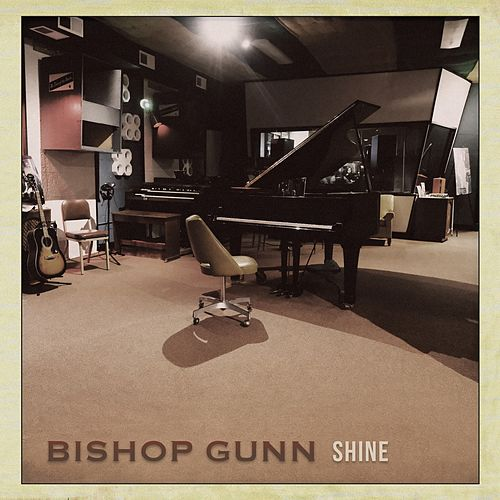 Shine by Bishop Gunn