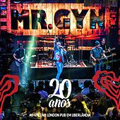 20 Anos (Ao Vivo) de Mr. Gyn