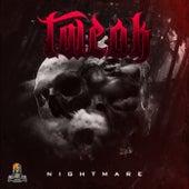 Nightmare by Tweak