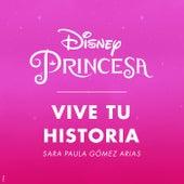 Vive tu historia de Sara Paula Gómez Arias