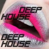 Deep House von Deep House