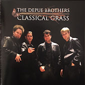 Classical Grass de The Depue Brothers