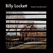 Empty House (Acoustic) de Billy Lockett