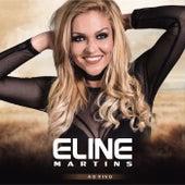 Eline Martins (Ao Vivo) von Eline Martins