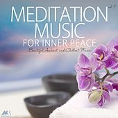 Meditation Music for Inner Peace Vol.2 (Beautiful Ambient and Chillout Music) by Various Artists