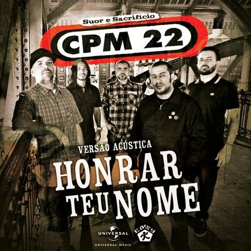 Honrar Teu Nome (Versão Acústica) by CPM22