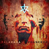 Phaneron by Palaraga