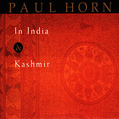 In India & Kashmir by Paul Horn