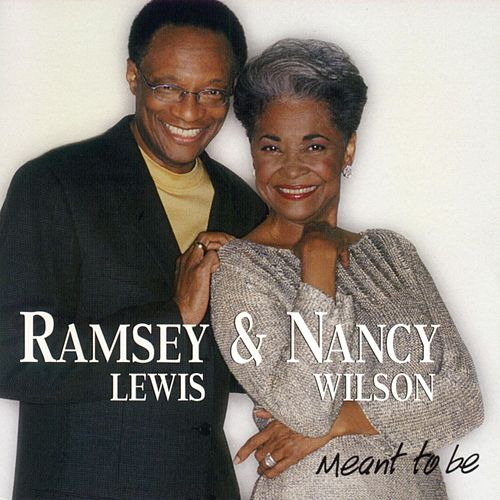 Meant To Be by Ramsey Lewis
