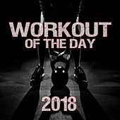 Workout of the Day 2018 de Various Artists