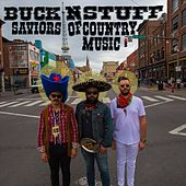 Saviors of Country Music: Live at the American Legion Post 82 by Buck n Stuff